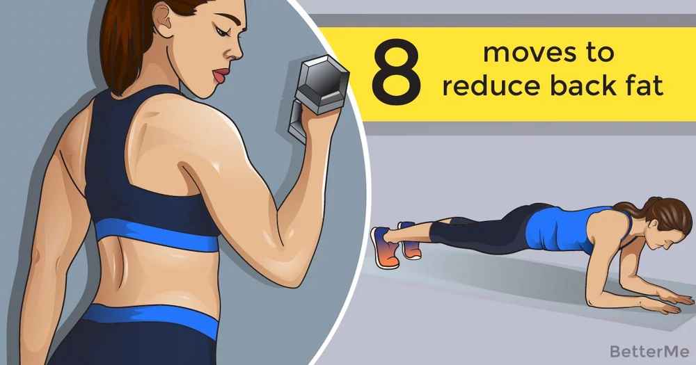 8 moves to reduce back fat