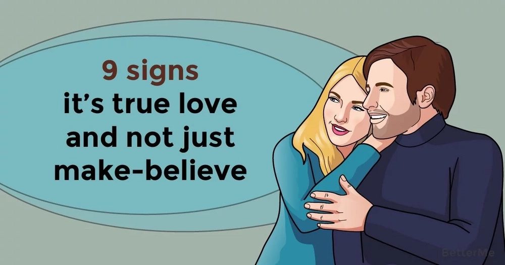 9 signs it's true love and not just make-believe