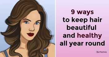 9 ways to keep hair beautiful and healthy all year round