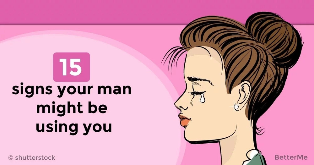 15 signs your man might be using you