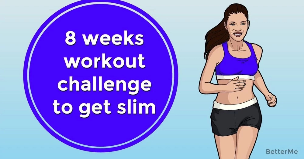 An 8-week workout challenge to get slim