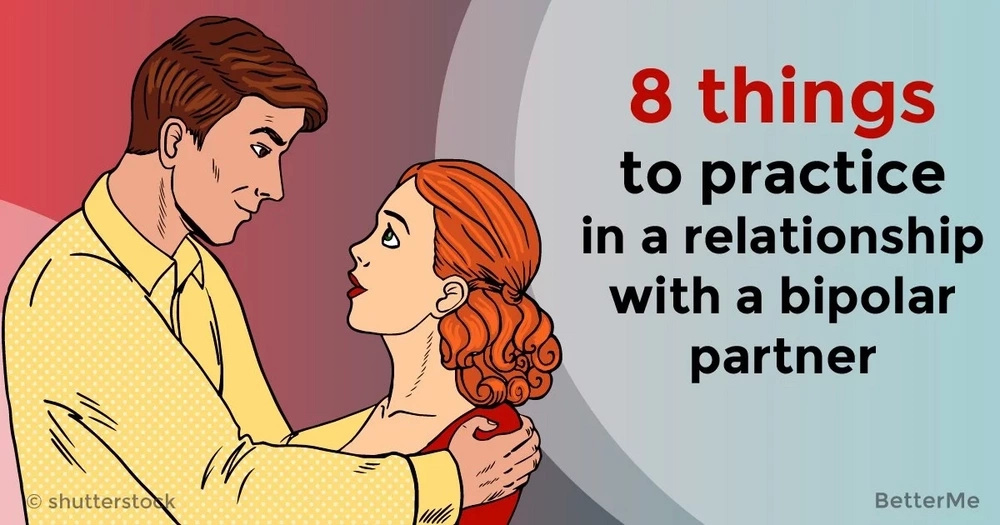8 things to practice in a relationship with a bipolar partner