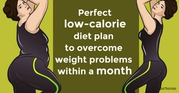 Perfect low-calorie diet plan to overcome weight problems within a month