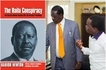 EXCLUSIVE: Author of 'The Raila Conspiracy' goes missing