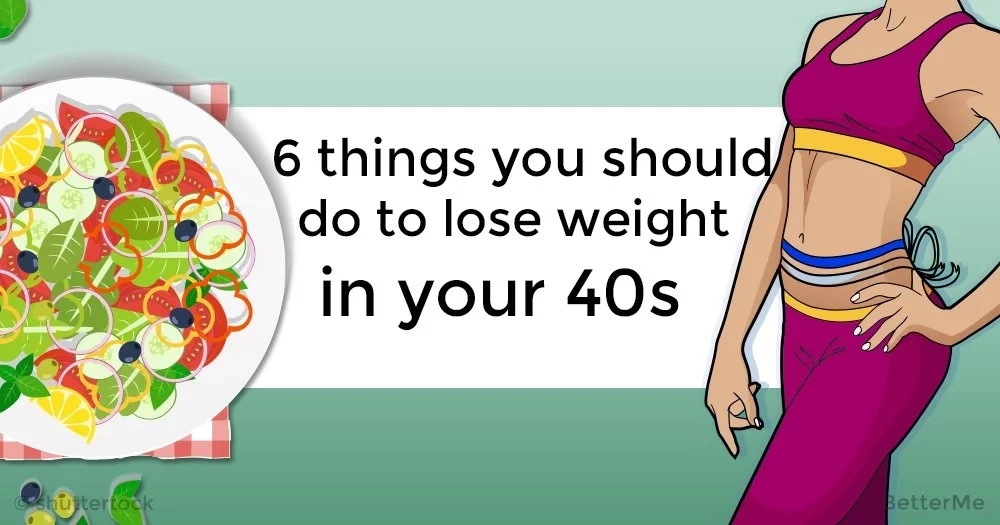 6 things you should do to lose weight in your 40s