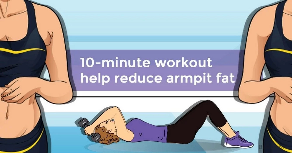 10-minute workout that can help you reduce armpit fat