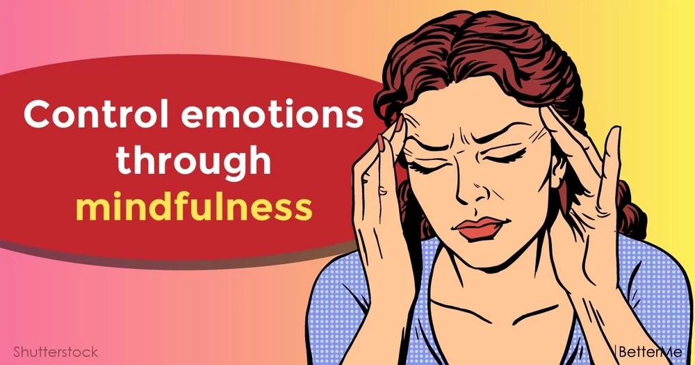 Control emotions through mindfulness