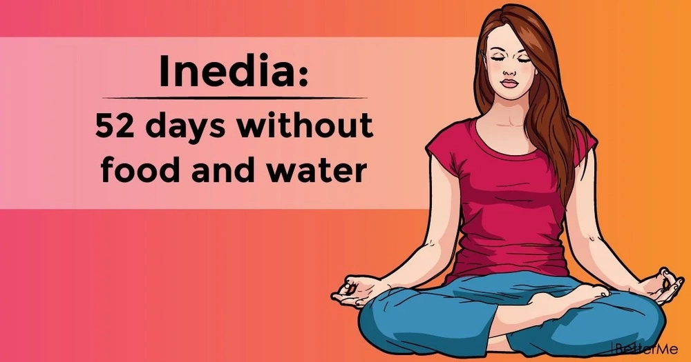 Inedia: 52 days without food and water