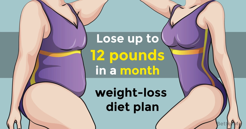 A weight-loss diet plan that can help you lose up to 12 pounds in a month