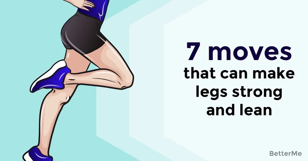 7 moves that can make legs strong and lean