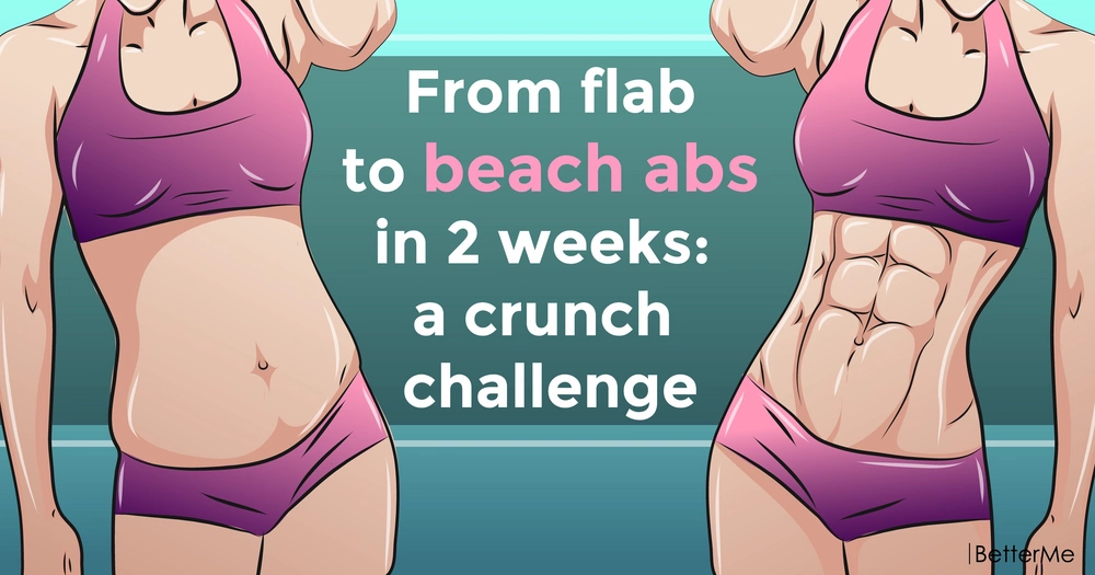 From flab to beach abs in 2 weeks: a crunch challenge