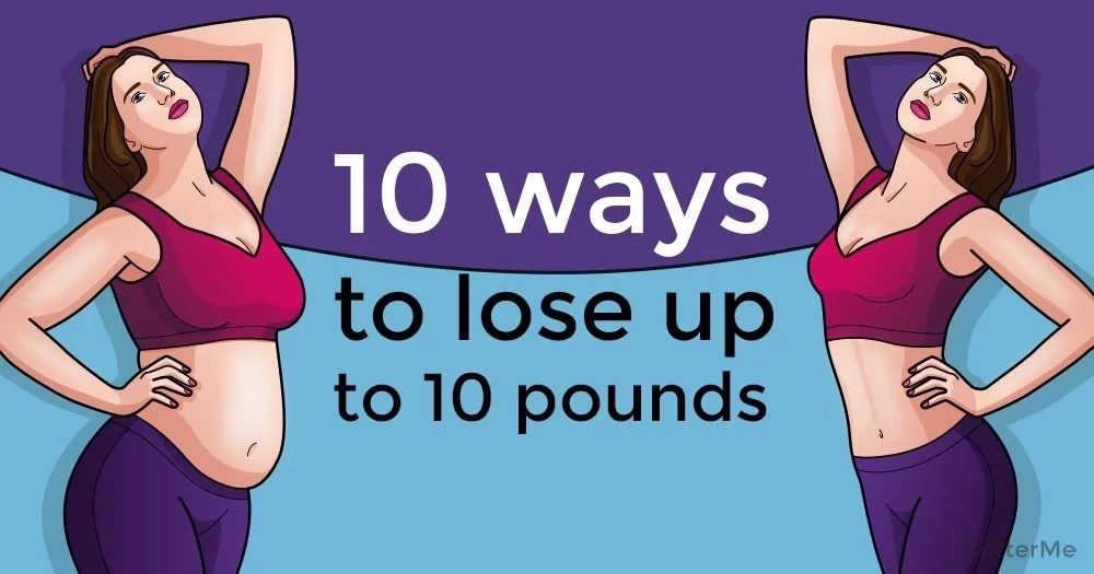 10 ways to lose up to 10 pounds