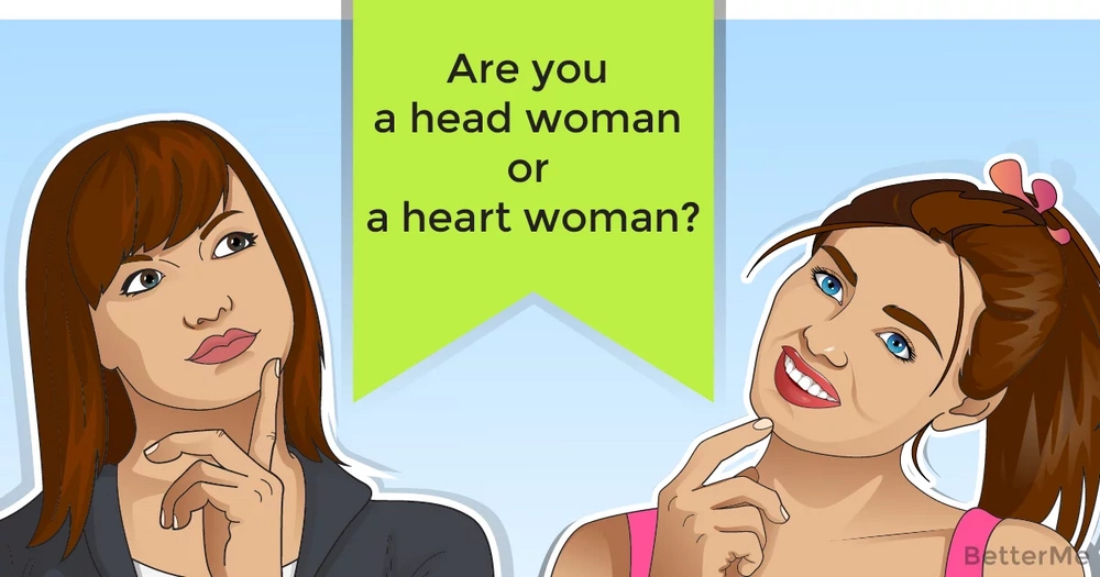 Are you a head woman or a heart woman?