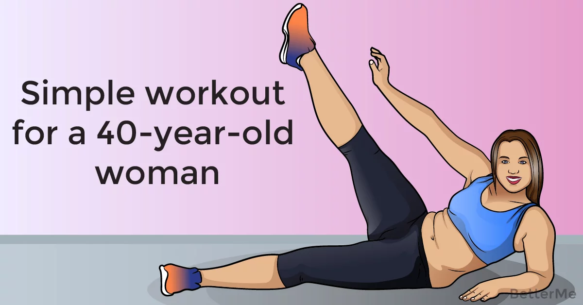 Simple workout for a 40-year-old woman