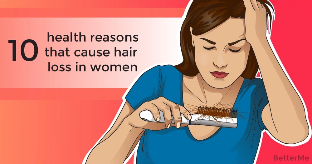10 health and medical reasons that cause hair loss in women
