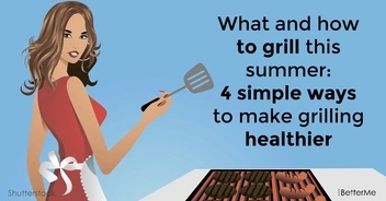 What and how to grill this summer: 4 simple ways to make grilling healthier