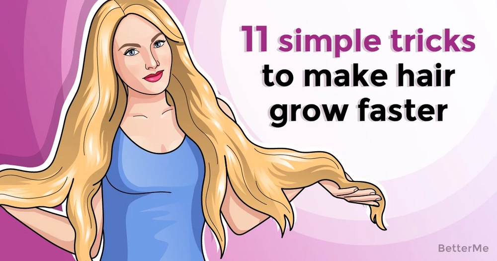 11 simple tricks that can make hair grow faster