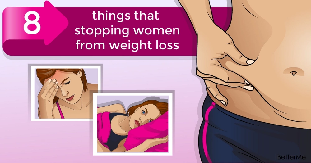8 things that stopping women from weight loss
