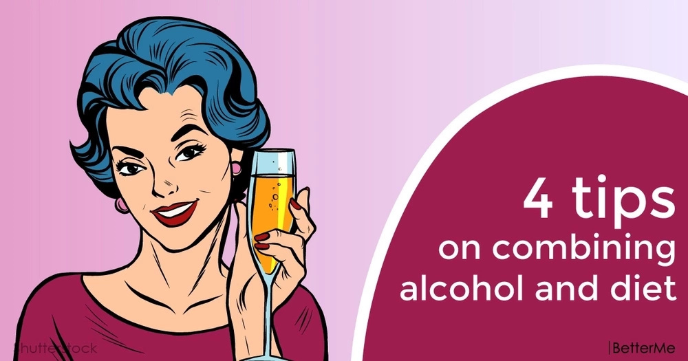4 tips on combining alcohol and diet