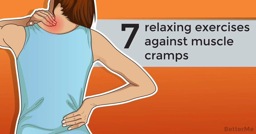 7 relaxing exercises against muscle cramps