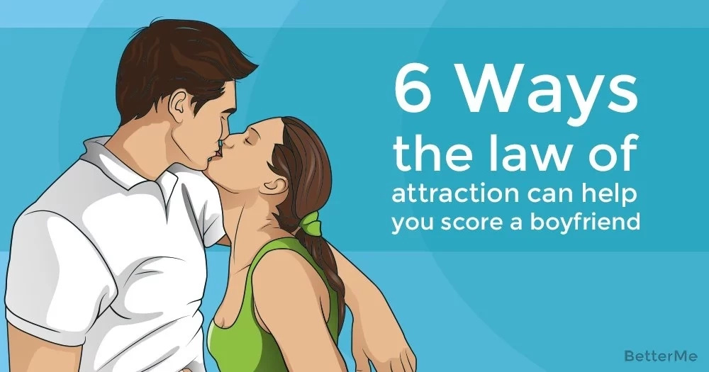 6 ways the law of attraction can help you score a boyfriend