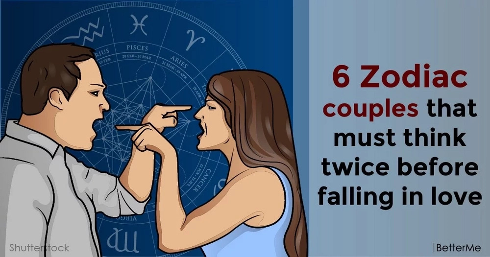 6 Zodiac couples that must think twice before falling in love