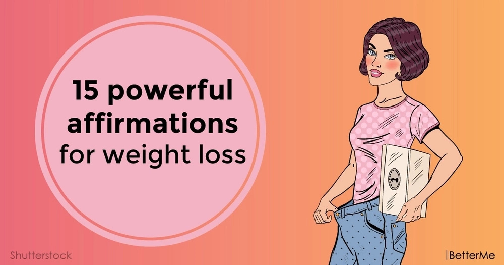 15 powerful affirmations for weight loss
