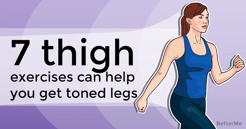 7 thigh exercises can help you get toned legs