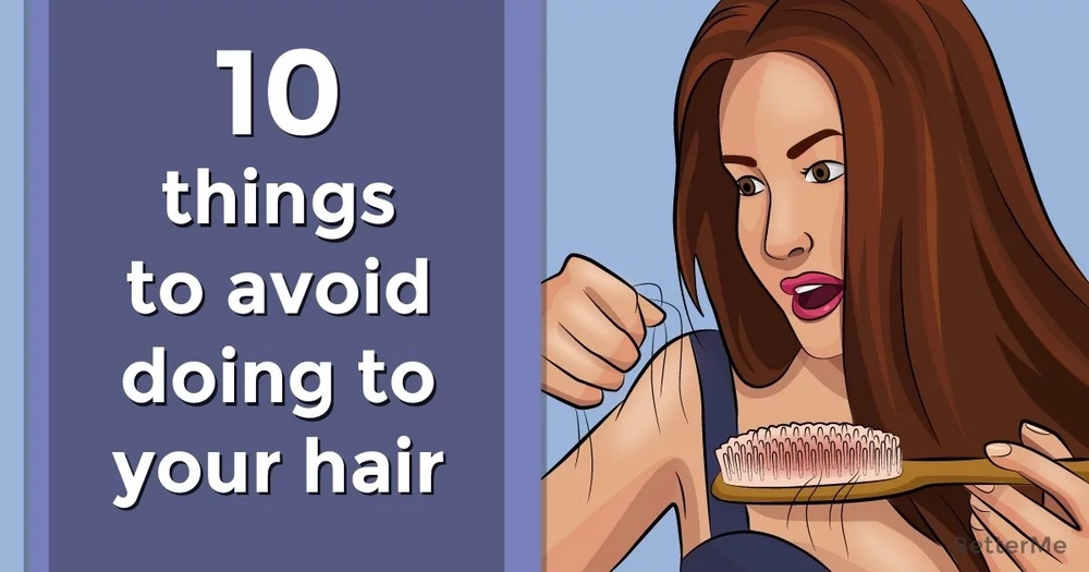 10 things to avoid doing to your hair
