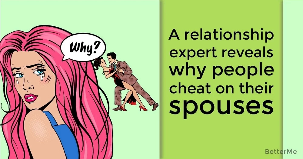 A relationship expert reveals why people cheat on their spouses