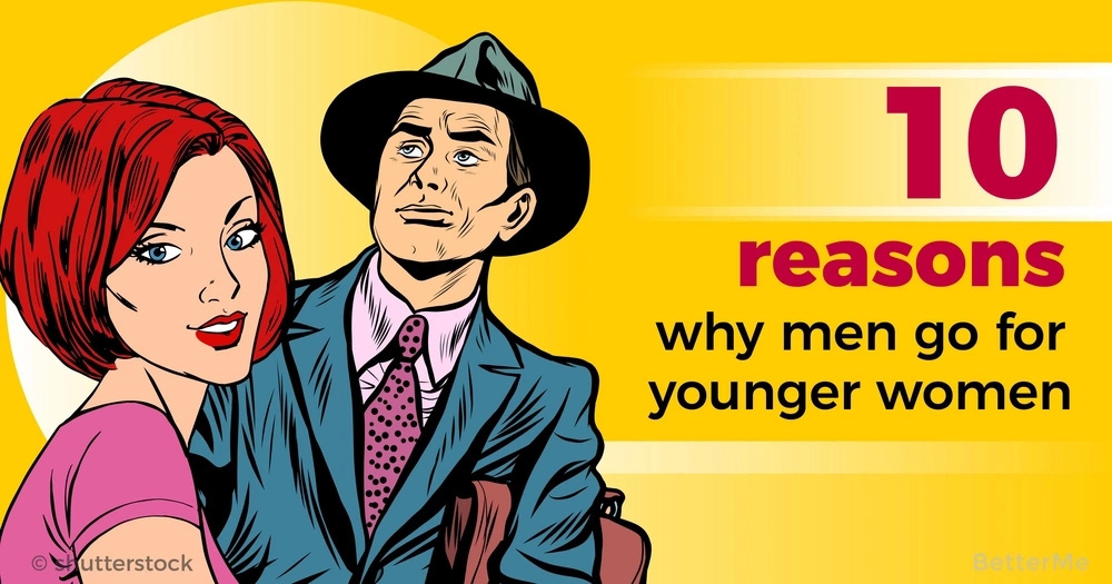 10 reasons why men go for younger women