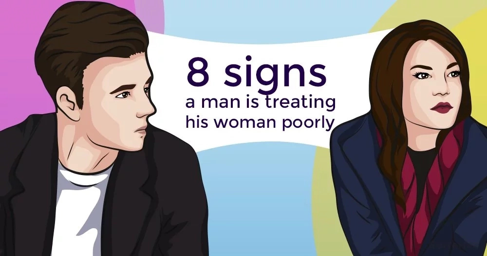8 signs a man is treating his woman poorly