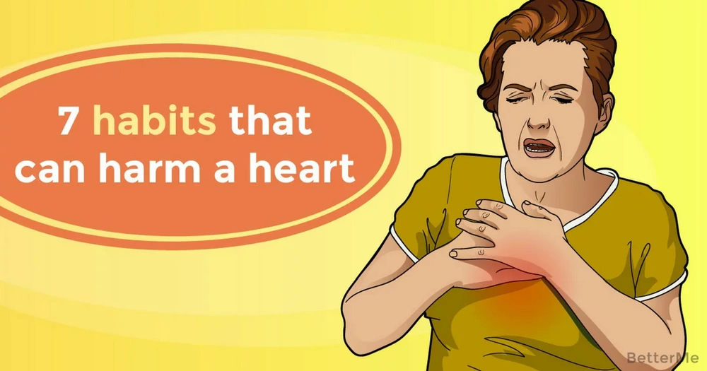 7 habits that can harm a heart