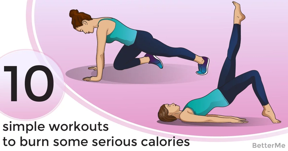 10 simple workouts to burn some serious calories