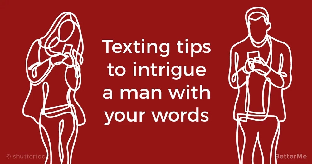 Texting tips that can help you intrigue a man with your words