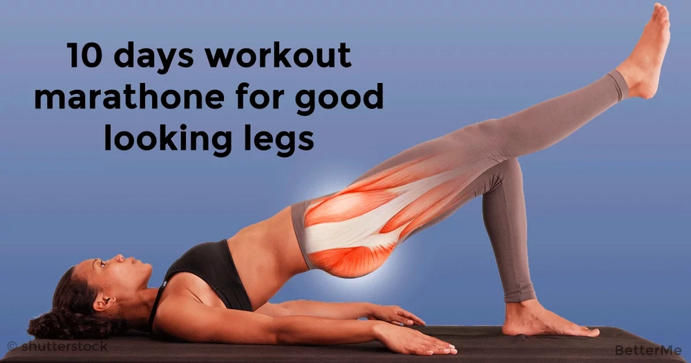10-day workout marathon for good looking legs