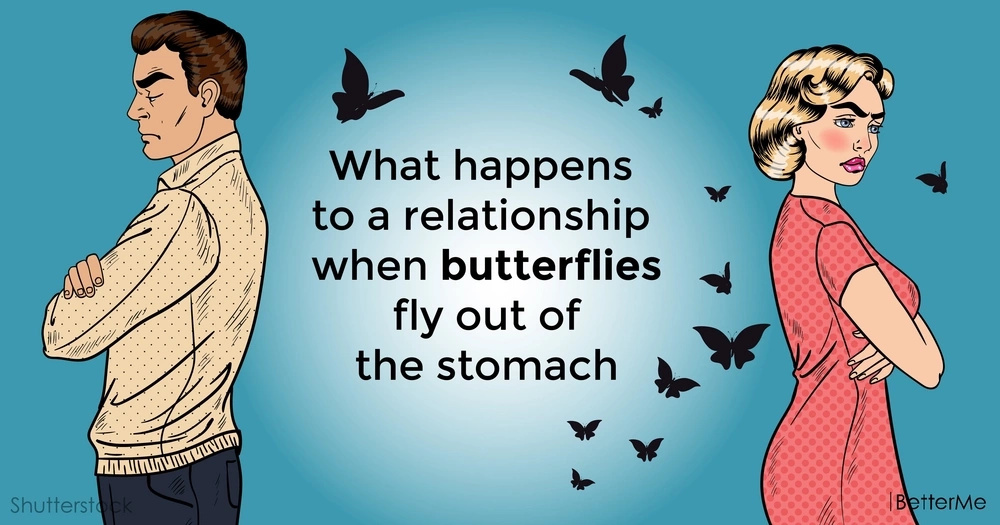 What happens to a relationship when butterflies fly out of the stomach