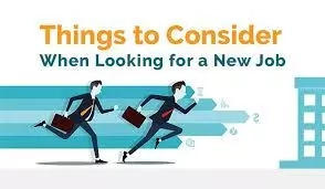 Things to Consider When Looking for a Job