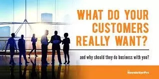 What Customers Really Want from a Business