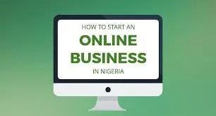 Steps To Start Online Business in Nigeria
