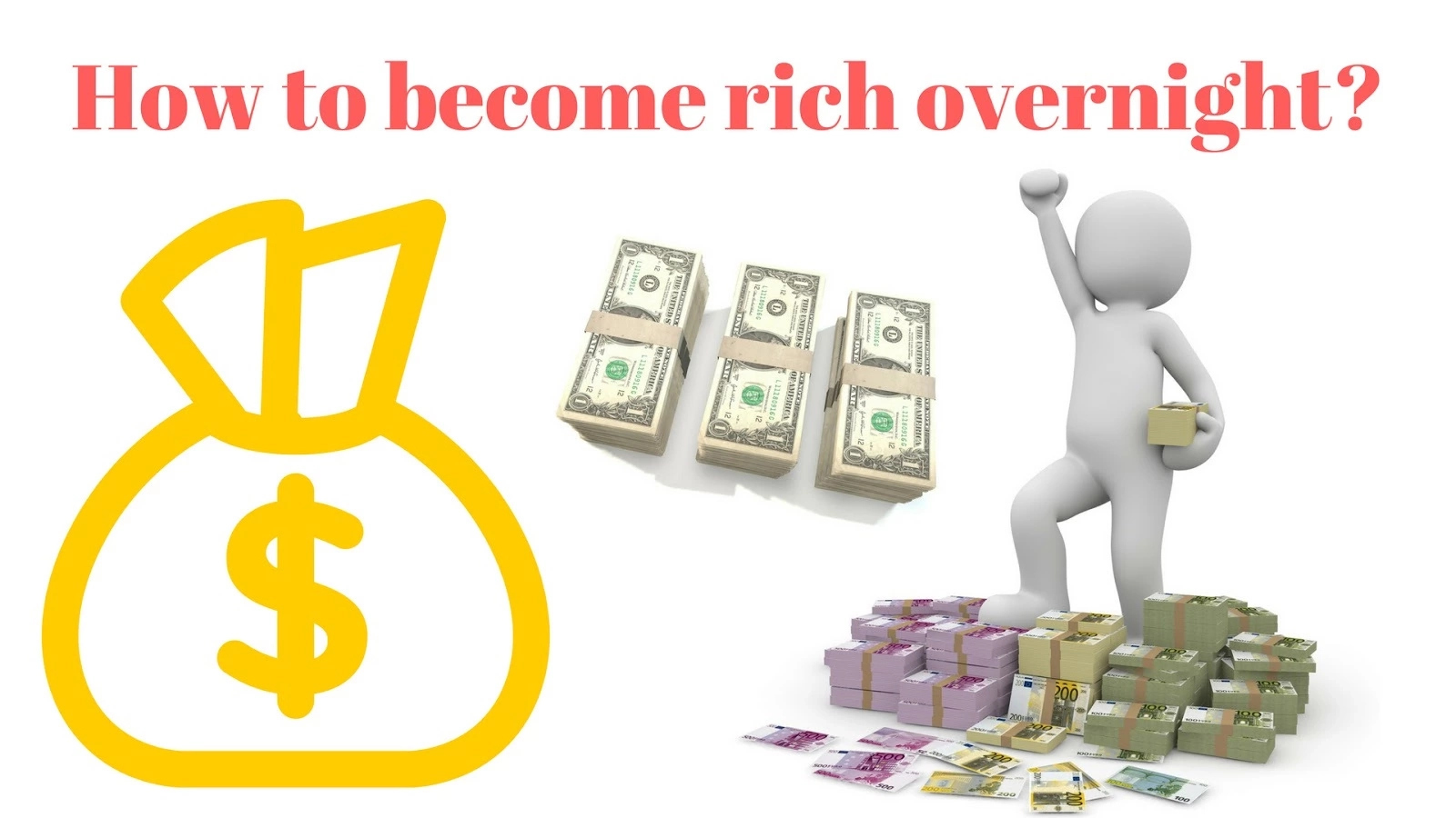 How to Become Rich Overnight