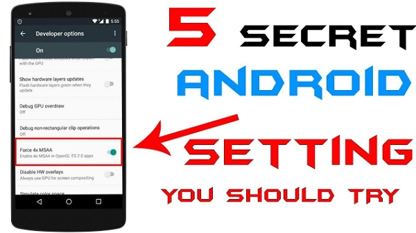 If you use Android phone then you must know these top 5 settings