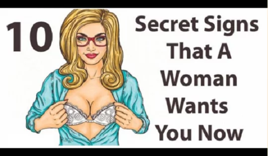 10 Secret Signs a Woman Wants You, Take Note of No. 8