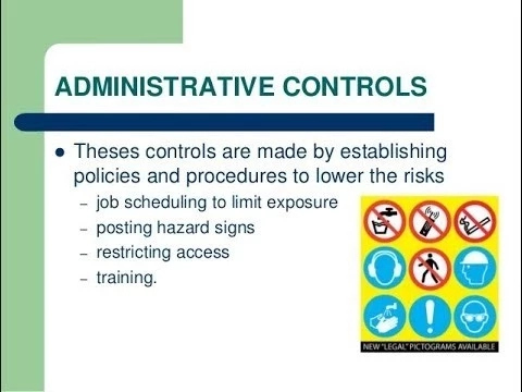 Administrative controls and examples