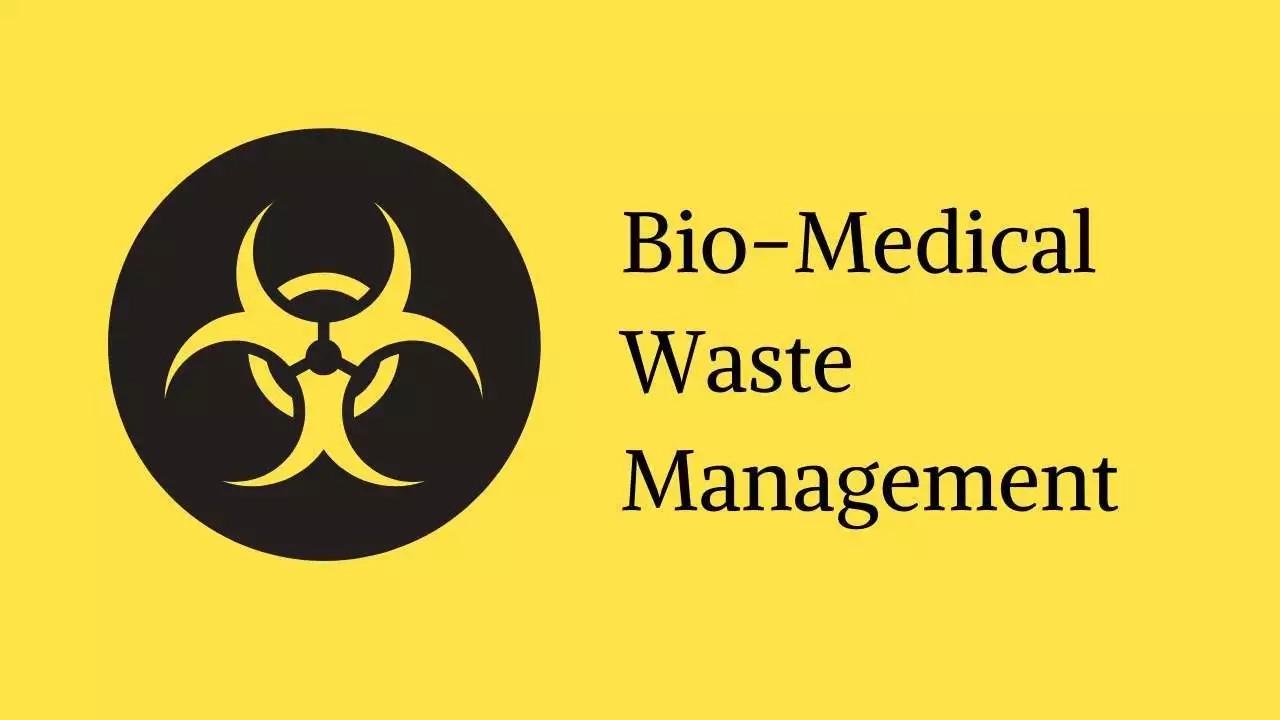 Biomedical Waste Management; Treatment & Disposal