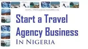 How to Start Travel Agency in Nigeria