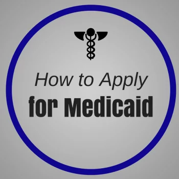 How to Apply for Medicaid, Eligibility and Documents Required