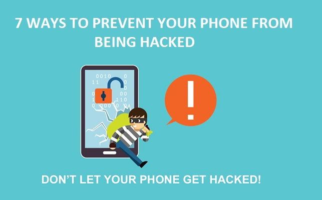 7 Ways to Prevent Your Phone From Hackers